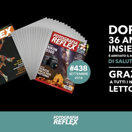 La rivista Fotografia Reflex Chiude e saluta i suoi lettori